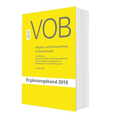 9783410612926: VOB Vergabe- und Vertragsordnung für Bauleistungen: Ergänzungsband 2015 zur VOB Gesamtausgabe 2012