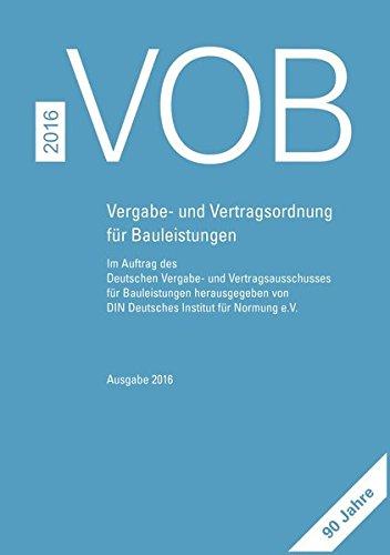 9783410612933: VOB 2016 Gesamtausgabe: Vergabe- und Vertragsordnung für Bauleistungen Teil A (DIN 1960), Teil B (DIN 1961), Teil C (ATV)