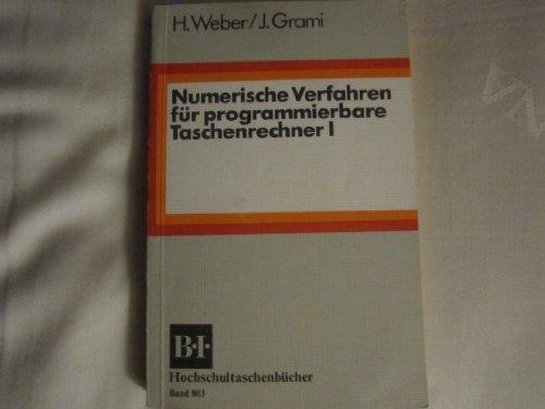 9783411008032: Numerische Verfahren für programmierbare Taschenrechner I.