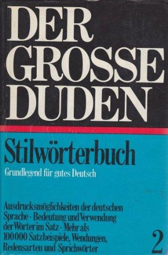 9783411009022: Duden Stilwoerterbuch (Duden 2)