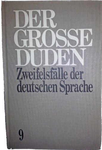 9783411009190: Duden, Die Zweifelsfälle der deutschen Sprache: Wörterbuch d. sprachl. Hauptschwierigkeiten (German Edition)
