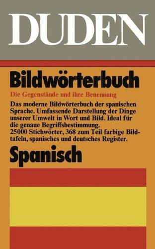 Duden español: Diccionario por la imagen: Bibliographisches Institut, Editorial ...