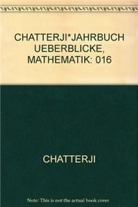9783411016501: CHATTERJI*JAHRBUCH UEBERBLICKE, MATHEMATIK: 016