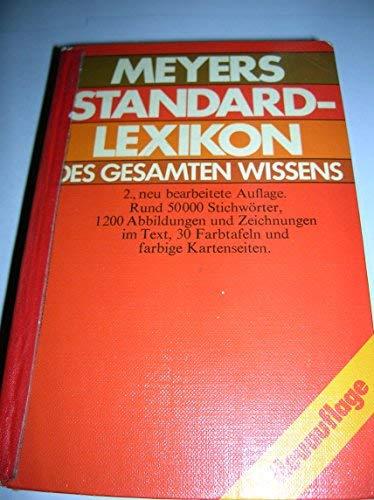 9783411017836: Meyers Standard-Lexikon des gesamten Wissens: 2., neu bearb. Auflage