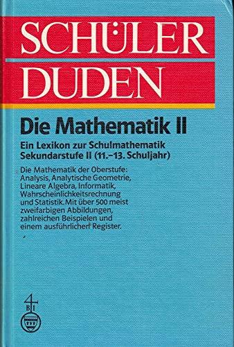 Sch?lerduden: Die Mathematik II. Ein Lexikon zur: Fachredaktionen des Bibliographischen