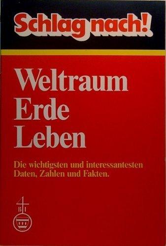 Schlag nach. Weltraum - Erde - Leben. (341101976X) by Div.