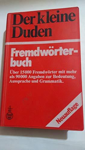 9783411019779: Der kleine Duden - Fremdwörterbuch