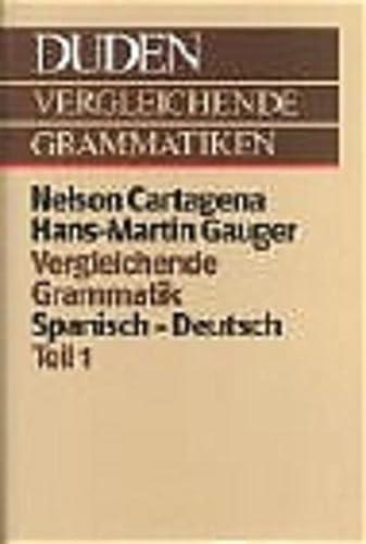 9783411019878: Duden. Vergleichende Grammatik Spanisch - Deutsch I.