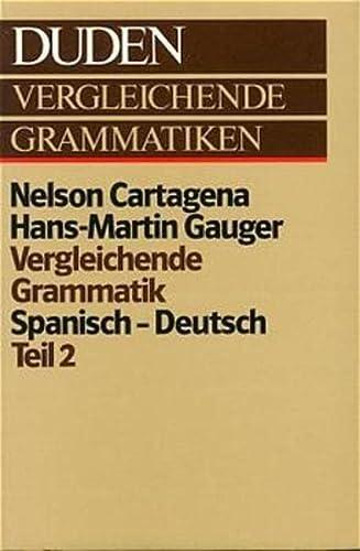 9783411019885: Duden. Vergleichende Grammatik Spanisch - Deutsch II.