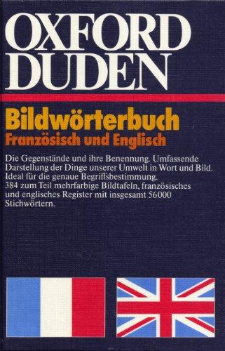 OXFORD-DUDEN BILDWÖRTERBUCH FRANZÖSISCH UND ENGLISCH / PICTURE DICTIONARY FRENCH AND...