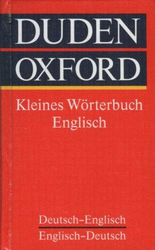 9783411020782: Duden Oxford - Kleines Worterbuch Englisch (Deutsch-Englisch, Englisch-Deutsch)
