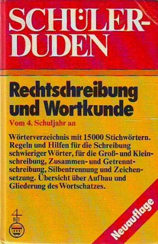 9783411022014: Schüler Duden: Rechtschreibung und Wortkunde (Duden für den Schüler)