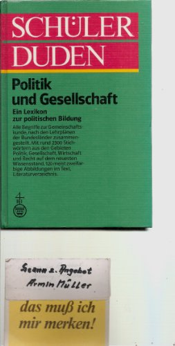 9783411022052: Schülerduden. Politik und Gesellschaft. Ein Lexikon zur politischen Bildung
