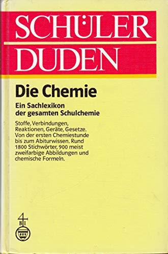 9783411022182: Schülerduden. Die Chemie. Ein Lexikon der gesamten Schulchemie