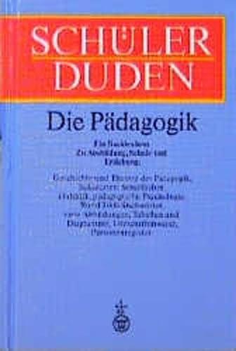 9783411022465: (Duden) Schülerduden, Die Pädagogik