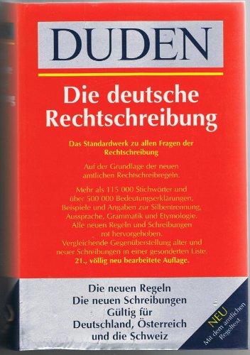 9783411024476: Duden 01. Die deutsche Rechtschreibung: Das umfassende Standardwerk auf der Grundlage der neuen amtlichen Regeln