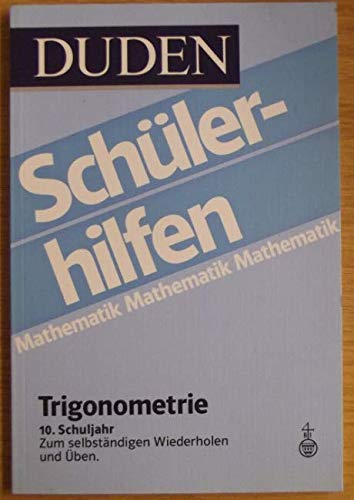 9783411026357: Trigonometrie. 10. Schuljahr