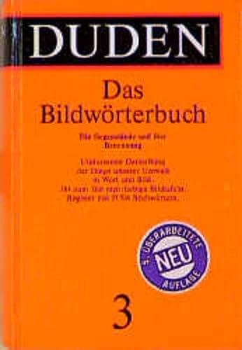 9783411040353: Der Duden in 12 BA>Nden: 3 - Das Bildwo>Rterbuch