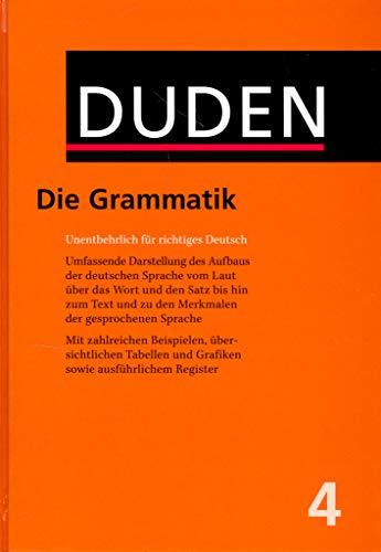 9783411040476: Der Duden in 12 Bänden. Das Standardwerk zur deutschen Sprache: Duden 04. Grammatik der deutschen Gegenwartssprache: Die Grammatik: Bd 4