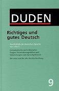 9783411040940: Der Duden in 12 BA>Nden: 9 - Richtiges Und Gutes Deutsch