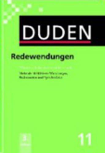 9783411041114: Der Duden in 12 Banden: 11 - Redewendungen Und Sprichwortliche Redensarten