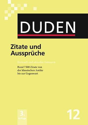 9783411041237: Der Duden in 12 Banden: 12 - Zitate Und Ausspruche