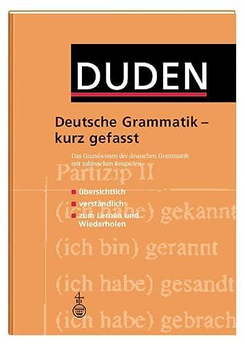 9783411041824: DUDEN GRAMMATIK KURZ GEFASST