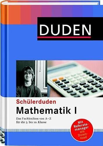 9783411042081: Duden. Schülerduden. Mathematik 1: Das Fachlexikon von A-Z für die 5. bis 10. Klasse