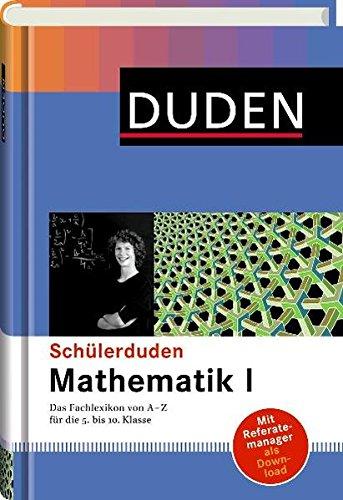 9783411042098: Duden. Schülerduden. Mathematik 1: Das Fachlexikon von A-Z für die 5. bis 10. Klasse
