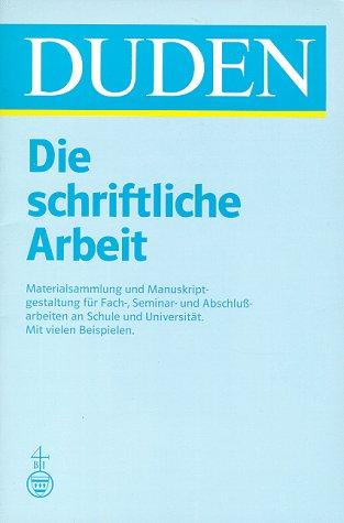 9783411042326: Die Schriftliche Arbeit (German Edition)