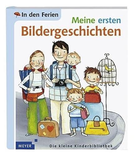 9783411045051: Meine Ersten Bildergeschichten: In Den Ferien (German Edition)