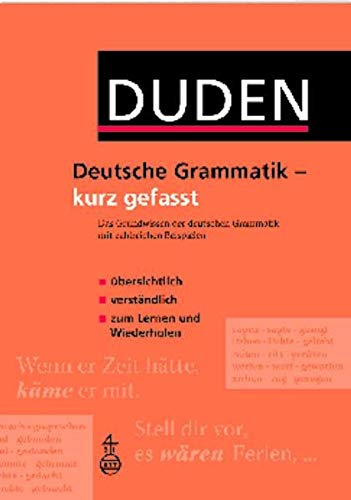 9783411045532: Duden - Deutsche Grammatik - kurz gefasst: Das Grundwissen der deutschen Grammatik mit zahlreichen Beispielen