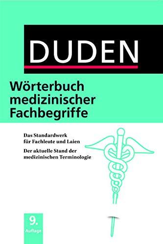 9783411046195: Duden - Wörterbuch medizinischer Fachbegriffe
