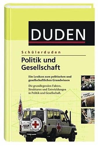 9783411047253: Duden. Schülerduden. Politik und Gesellschaft