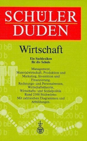 9783411048922: Schuelerduden, Die Wirtschaft