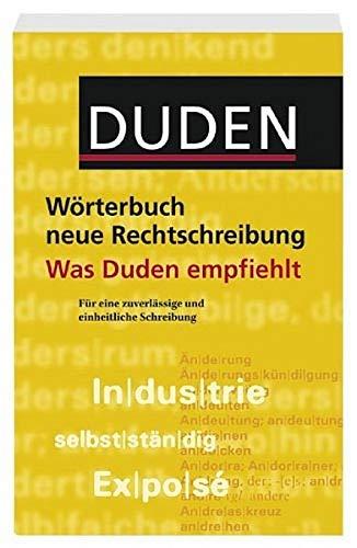 9783411050697: Duden. W�rterbuch neue Rechtschreibung. Was Duden empfiehlt