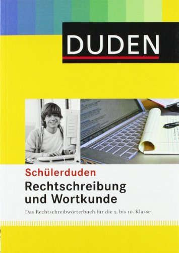 9783411051809: Duden. Schülerduden. Rechtschreibung und Wortkunde (kartoniert)