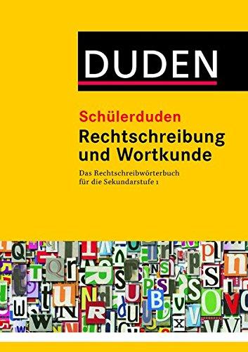 9783411051854: Duden. Schülerduden. Rechtschreibung und Wortkunde (kartoniert): Das Rechtschreibwörterbuch für die Sekundarstufe I