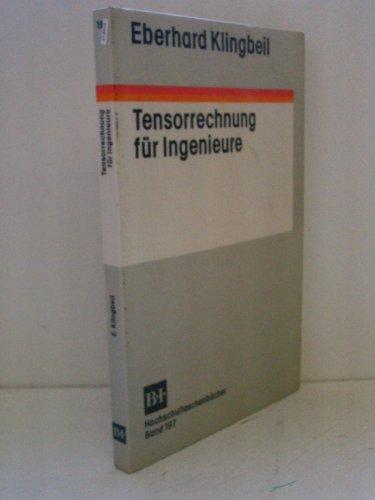9783411051977: Tensorrechnung für Ingenieure