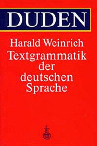 TEXTGRAMMATIK DER DEUTSCHEN SPRACHE: Weinrich, Harald