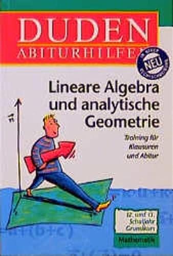 9783411053018: Lineare Algebra und analytische Geometrie. Grundkurs.