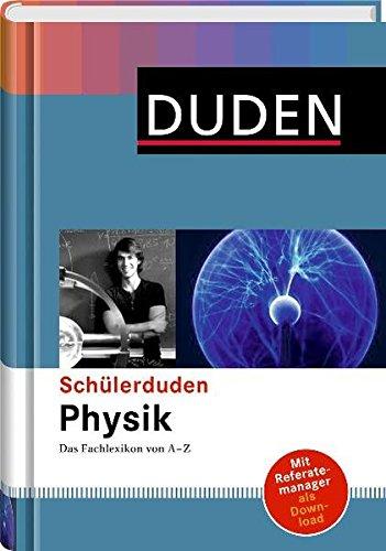 9783411053773: Duden. Schülerduden Physik: Das Fachlexikon von A-Z