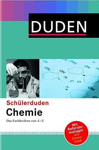 9783411053872: Duden. Schülerduden Chemie: Das Fachlexikon von A-Z