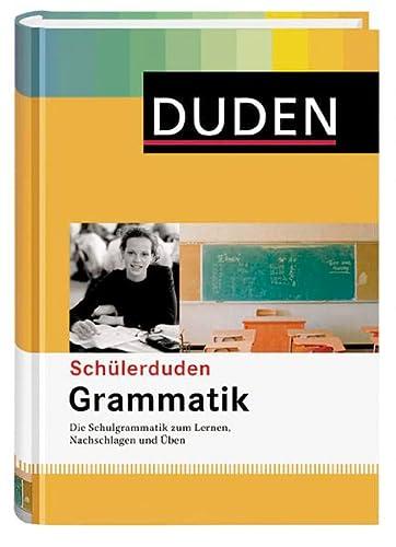 Grammatik: Die Schulgrammatik zum Lernen, Nachschlagen und: Dudenredaktion, Peter Gallmann