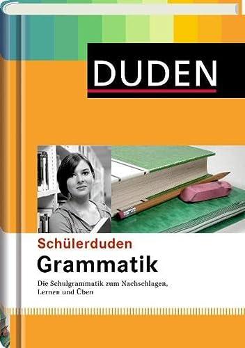 9783411056361: Duden. Schülerduden Grammatik: Die Schulgrammatik zum Lernen, Nachschlagen und Üben