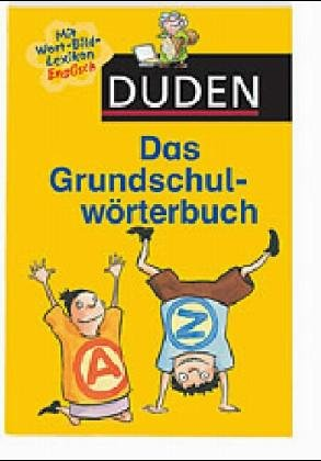 9783411060610: Duden. Das Grundschulwörterbuch