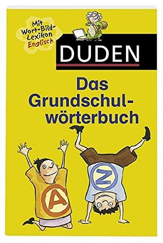 9783411060634: Duden Das Grundschulwörterbuch