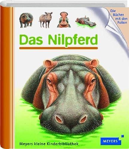 9783411070671: Meyers Kleine Kinderbibliothek: Das Nilpferd
