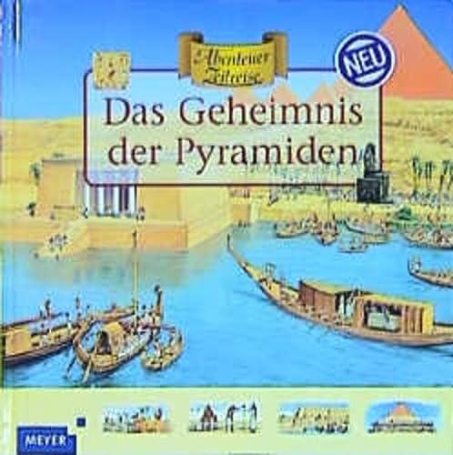 9783411072811: Abenteuer Zeitreise. Das Geheimnis der Pyramiden