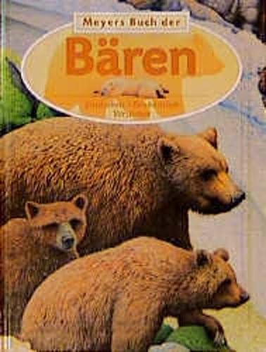 Meyers Buch der Bären. Entdecken - Beobachten - Verstehen. (3411074612) by Stonehouse, Bernard; Camm, Martin